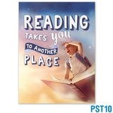 Reading Takes You To Another Place Poster