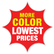 More Color! Lowest Prices!